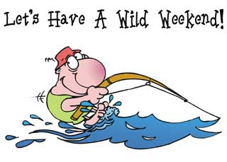 Funny fishing wild weekend ecard