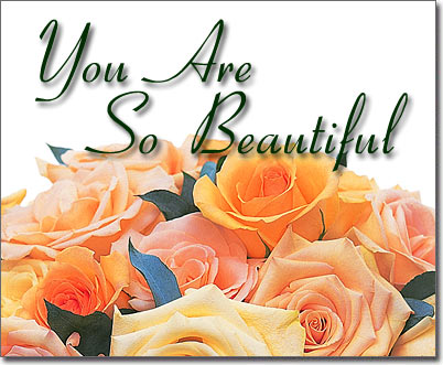 you are so beautiful virtual roses egift presented by