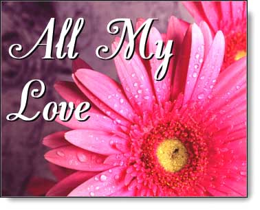 all my love egift from 1 800 florals virtual flowers and gifts